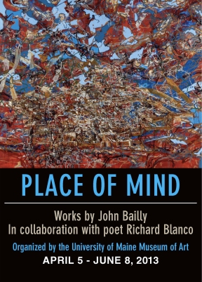 Place of Mind: Works by John Bailly in Collaboration with poet Richard Blanco at UMMA